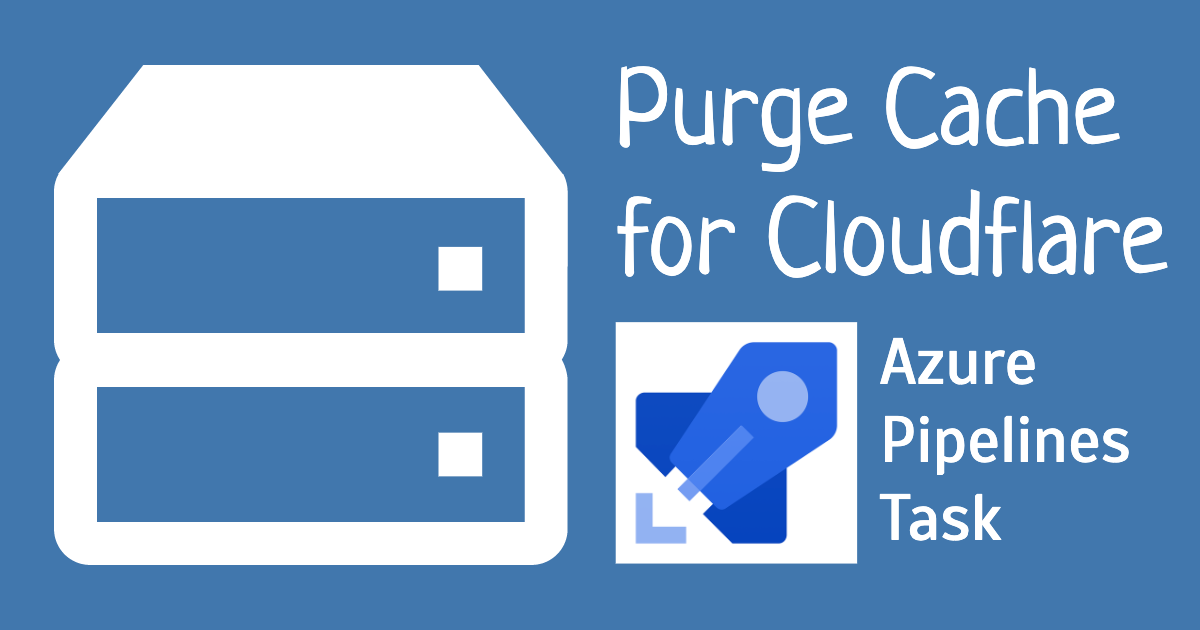 Purge Cache for Cloudflare - an Azure Pipelines Task